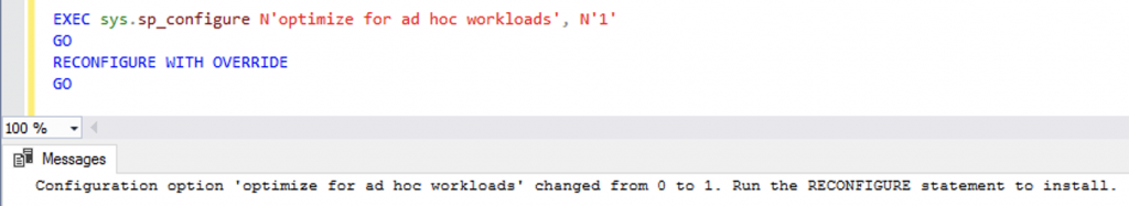 optimize for ad hoc workloads = ON